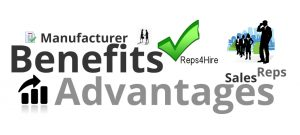 Benefits of Hiring Independent reps and Independent Manufacturer Reps